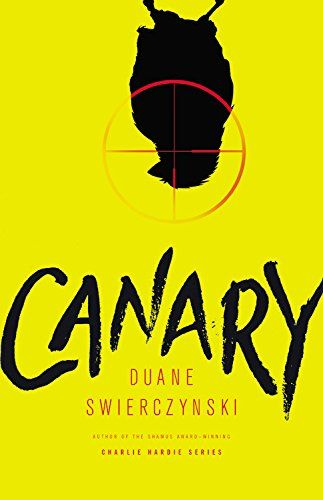Canary by Duane Swierczynski. 2016 Edgar Award nominee for best novel.