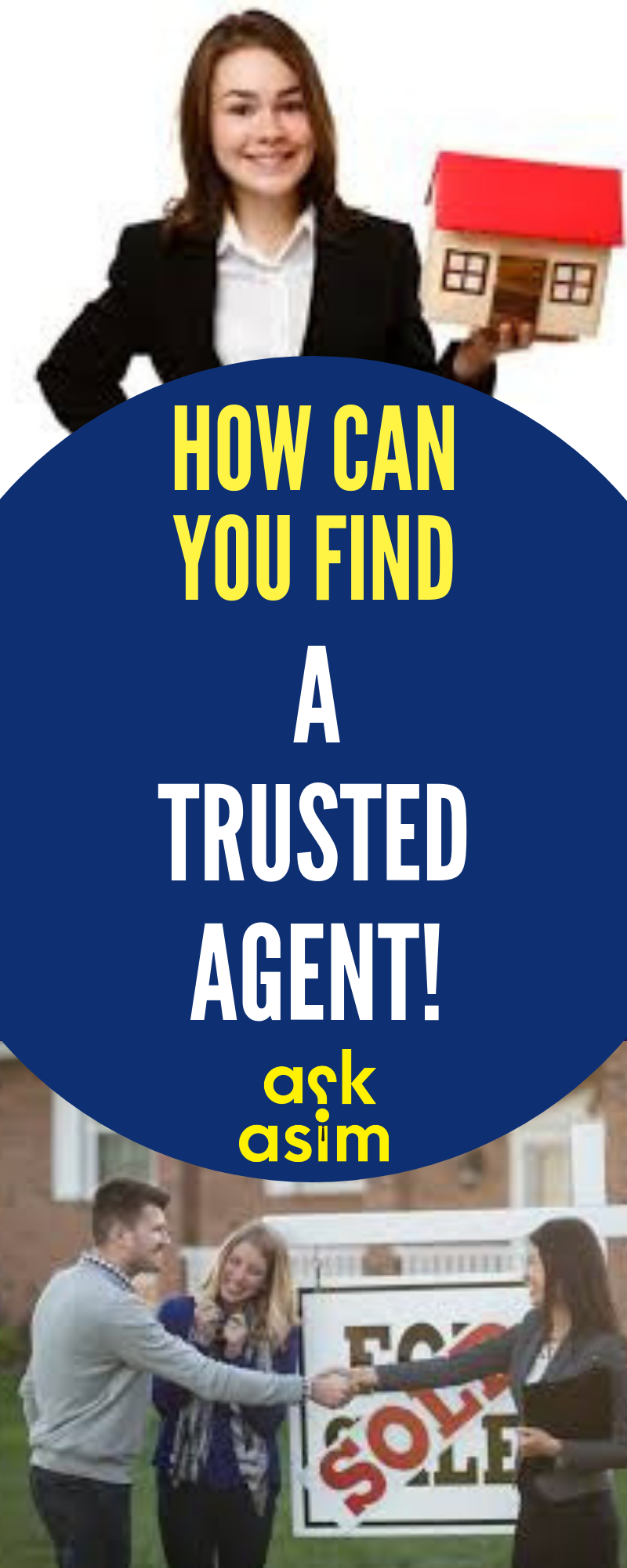 How Can You Find A Trusted Agent With Images Real Estate Agent