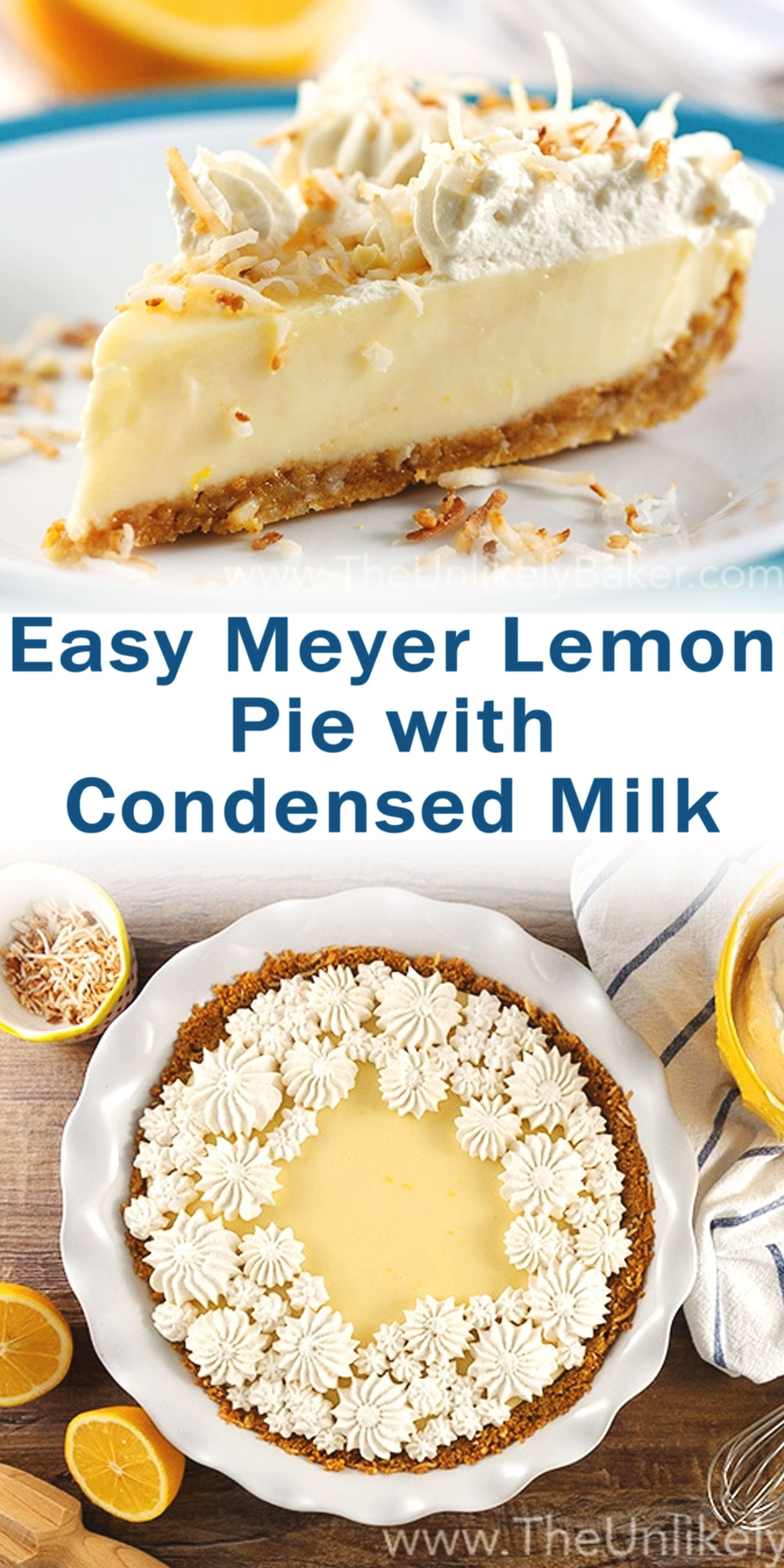 Easy Meyer Lemon Pie With Condensed Milk In 2020 Lemon Desserts Lemon Pie Desserts