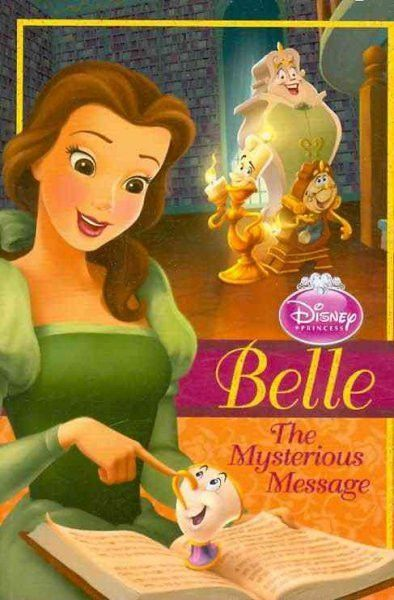 Belle The Mysterious Message Disney Princess Early Chapter Books