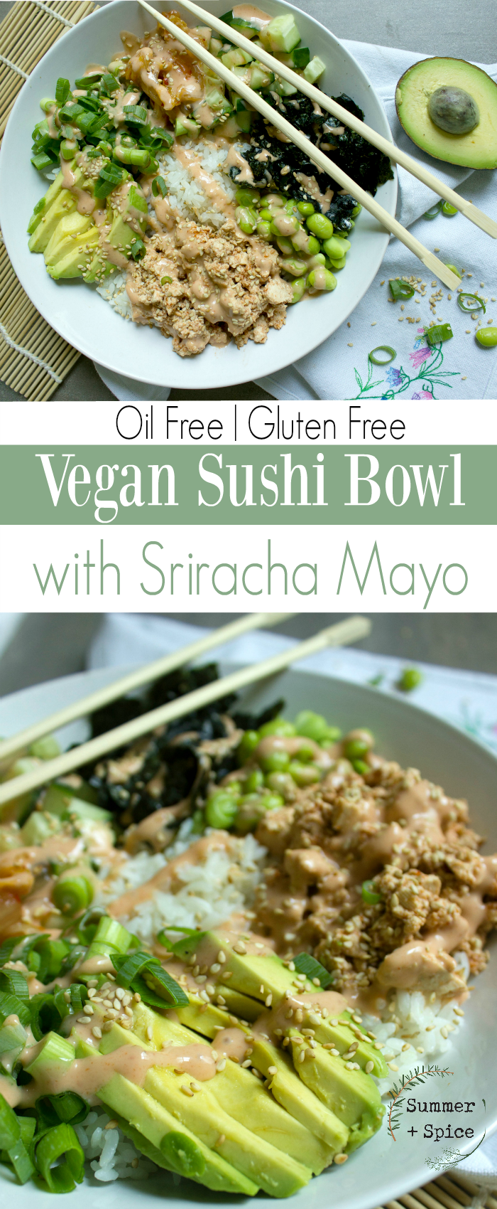 Vegan Sushi Bowl With Oil Free Sriracha Mayo