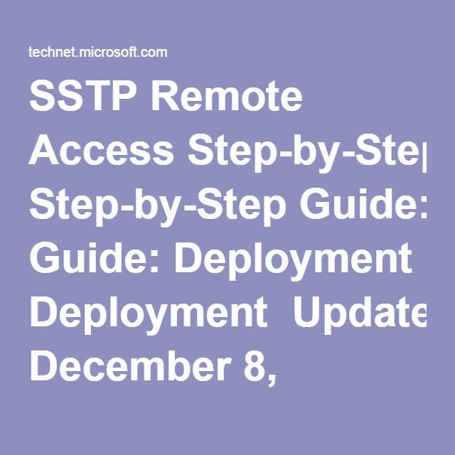SSTP Remote Access Step-by-Step Guide: Deployment Updated: December