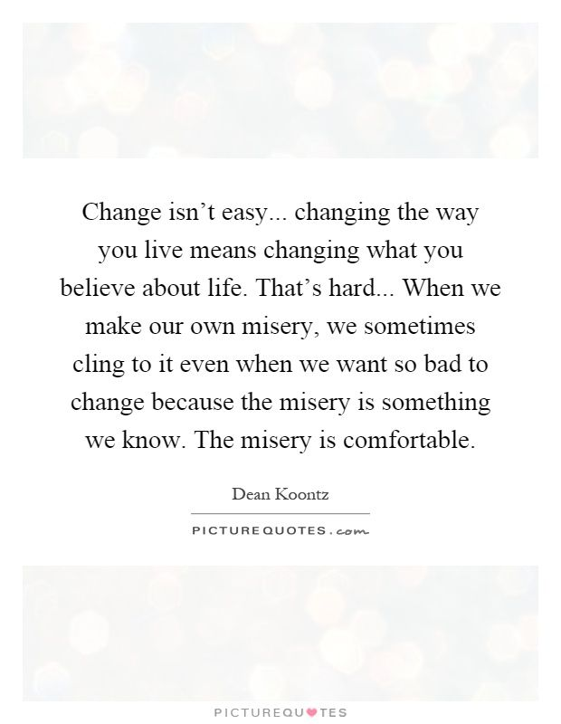 Picturequotes Com Choices Quotes Hard Quotes Misery Quotes