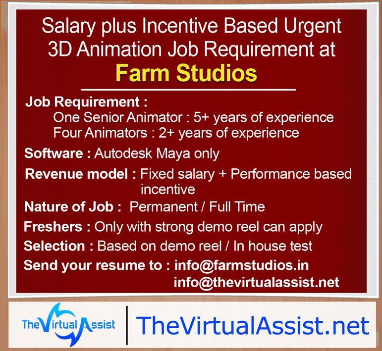 Urgent Job Requirement of Maya Animators at Farm Studios Maya