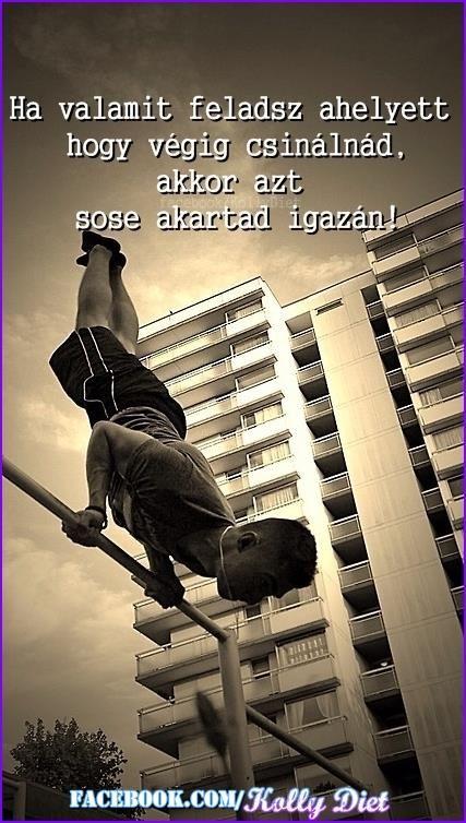 idézetek a kitartásról sport kolly , #magyar #idézet #workout | Myšlienky