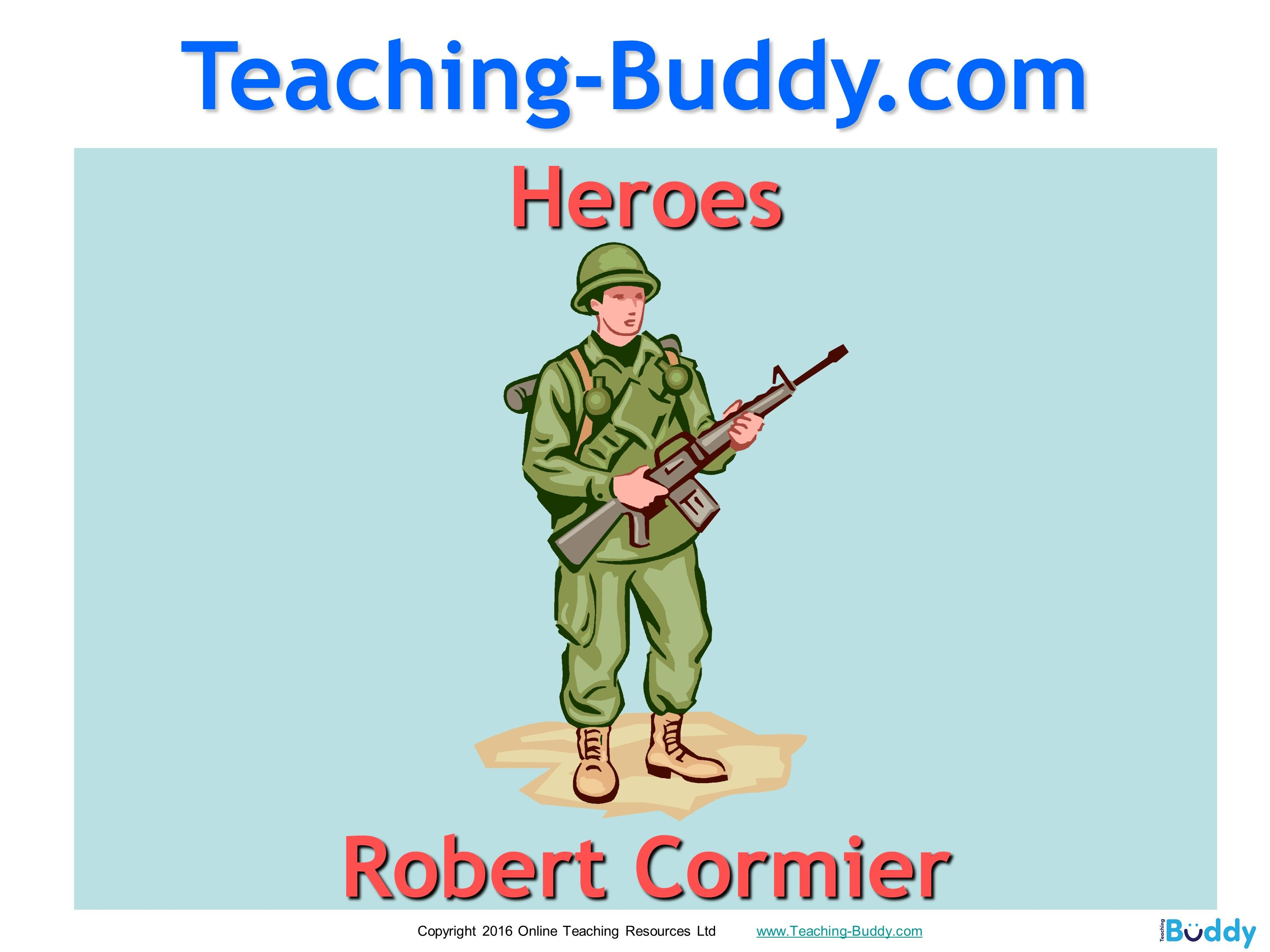 Heroes By Robert Cormier Is A Detailed Teaching Resource