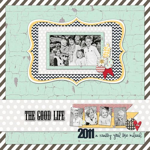 CHA Summer Release: The Good Life Layout by Jodi Sanford