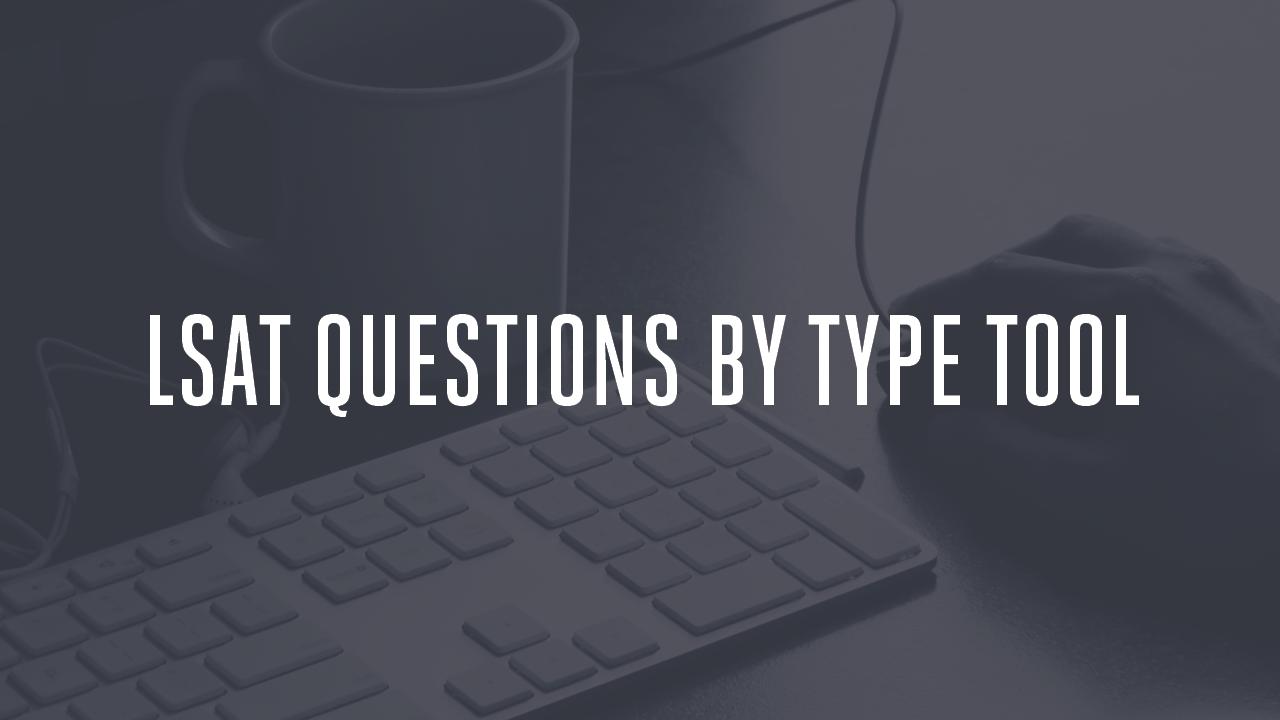 LSAT Questions By Type Lsat, Lsat logic games, This or