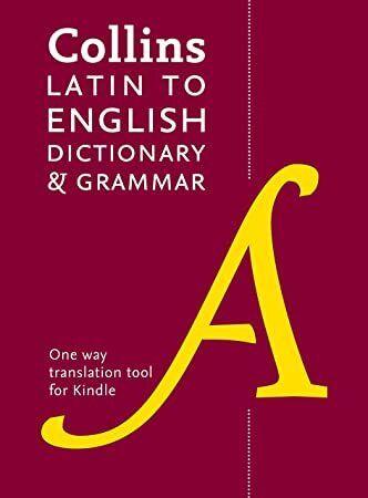 EPUB Collins Latin to English One Way Dictionary and Grammar Collins Dictionary and Grammar