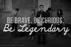 be legendary.