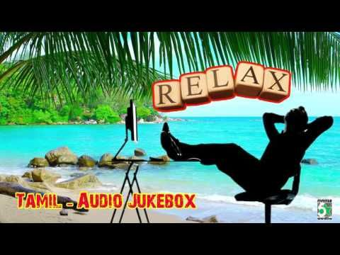 Relaxation songs | Tamil Movie songs - Audio Jukebox - http://LIFEWAYSVILLAGE.COM/stress-relief/relaxation-songs-tamil-movie-songs-audio-jukebox/