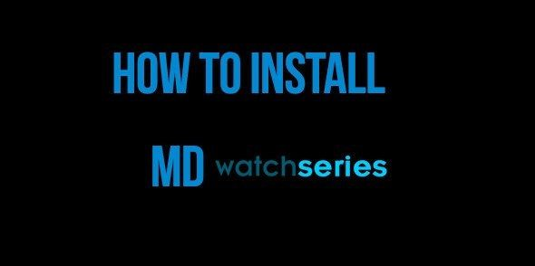 How To Install MD WatchSeries Addon For Kodi…