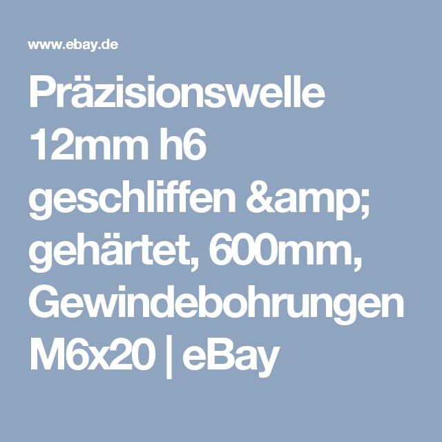 Präzisionswelle 12mm h6 geschliffen und gehärtet 600mm