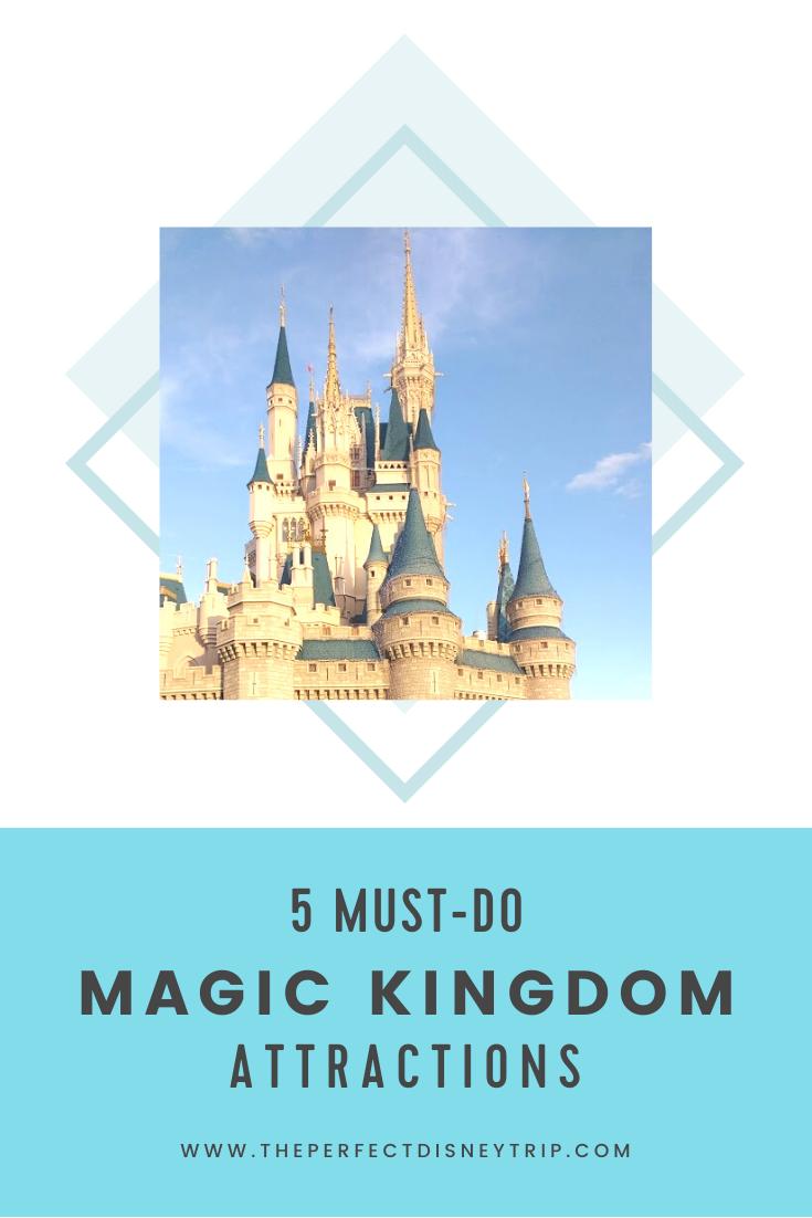 5 Must Do Magic Kingdom Attractions Magic Kingdom Disney Trips Kingdom