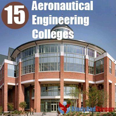 Aerospace Engineering Colleges >> Top 15 Aeronautical Engineering Colleges In The World
