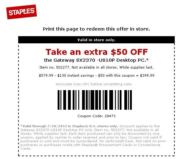 Staples 50 Off Gateway Desktop Printable Coupon Printable Coupons Coupons Free Printable Coupons