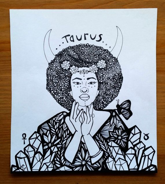 This 8 by 9 illustration is in honor of the earth zodiac sign Taurus. Ruled by the love planet Venus, the sign Taurus is a celebration of all things earthly and sensual