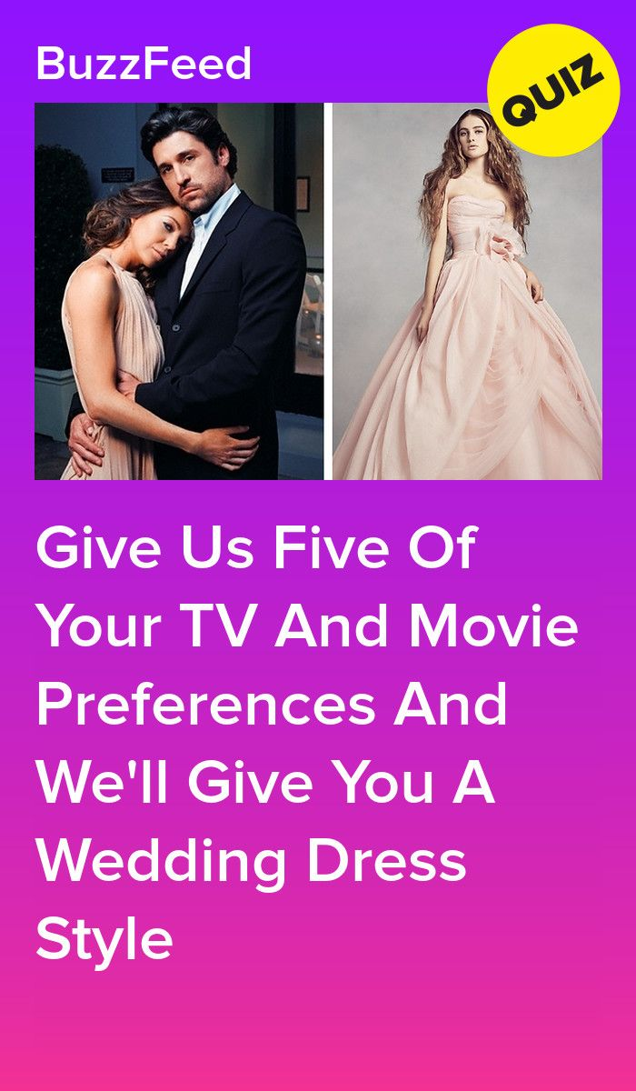 Which Wedding Dress Are You Based On Your Tv And Movie