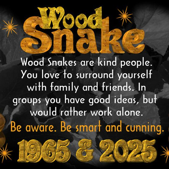 Chinese Zodiac Wood Snake 1965 2025 Born With Images