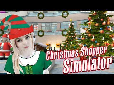 Christmas Shopping Simulator.Santa Is A Killing Machine Christmas Shopper Simulator