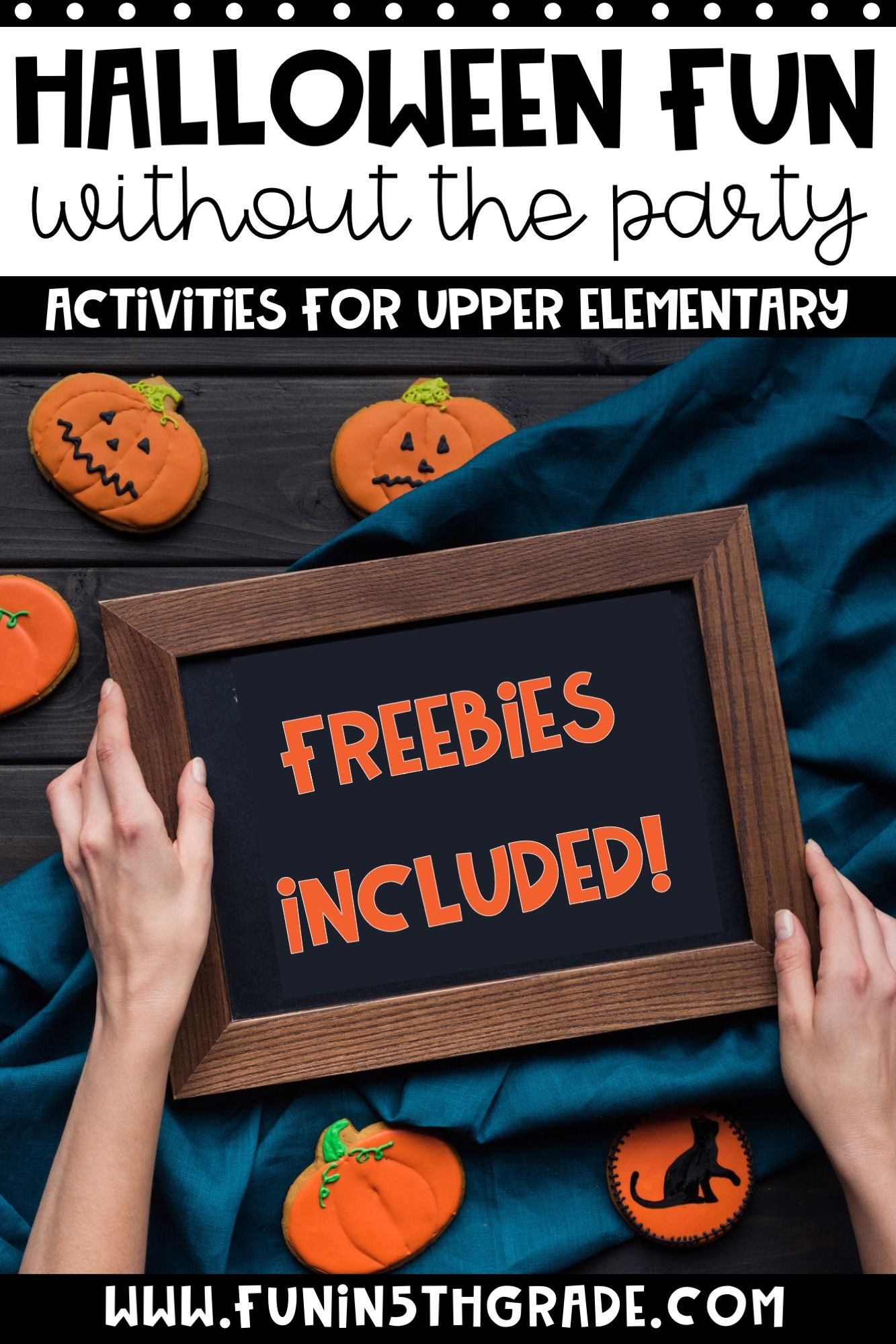 Upper Elementary Halloween Fun Without The Party