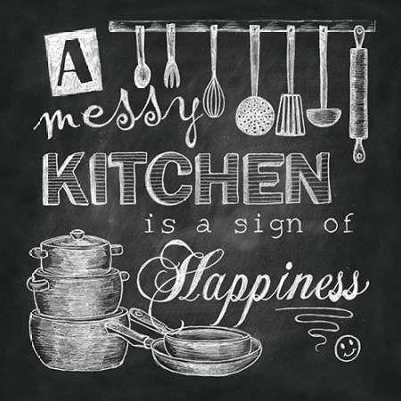 Chalkboard Messy Kitchen Dona Knold Kitchen Wall Quotes Chalkboard Paint Kitchen Wall Chalkboard Art Kitchen