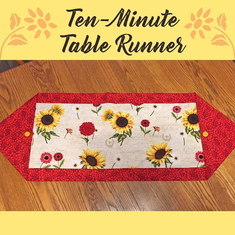Sew This The Ten Minute Table Runner Quilted Table Runners Patterns Christmas Table Runner Pattern 10 Minute Table Runner