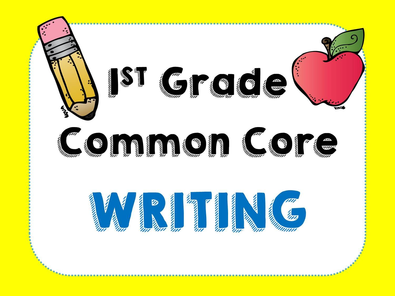 1st Grade Common Core Writing