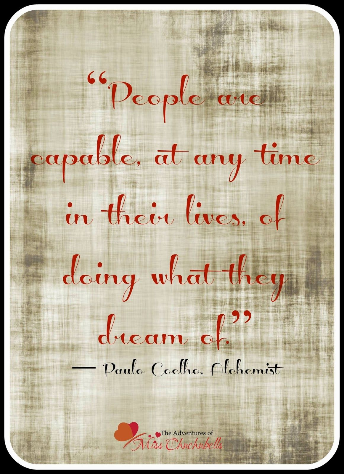 the adventures of miss chuchubells paulo coelho the alchemist the adventures of miss chuchubells paulo coelho the alchemist quotes