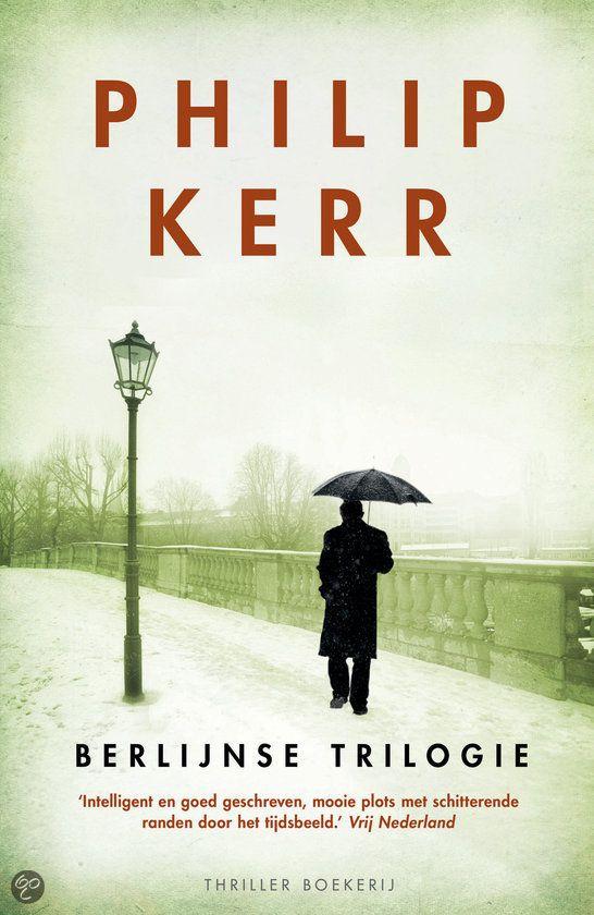 Berlijnse Trilogie Philip Kerr Boeken Berlijn Thrillers