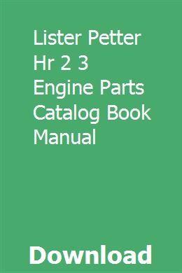 LISTER PETTER HR 2 3 ENGINE PARTS CATALOG BOOK MANUAL