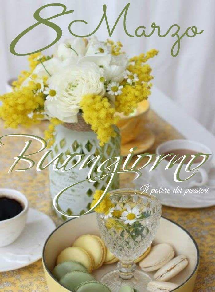 Auguri Buon Compleanno 8 Marzo.8 Marzo Buongiorno Buongiorno Auguri Di Buon Compleanno E