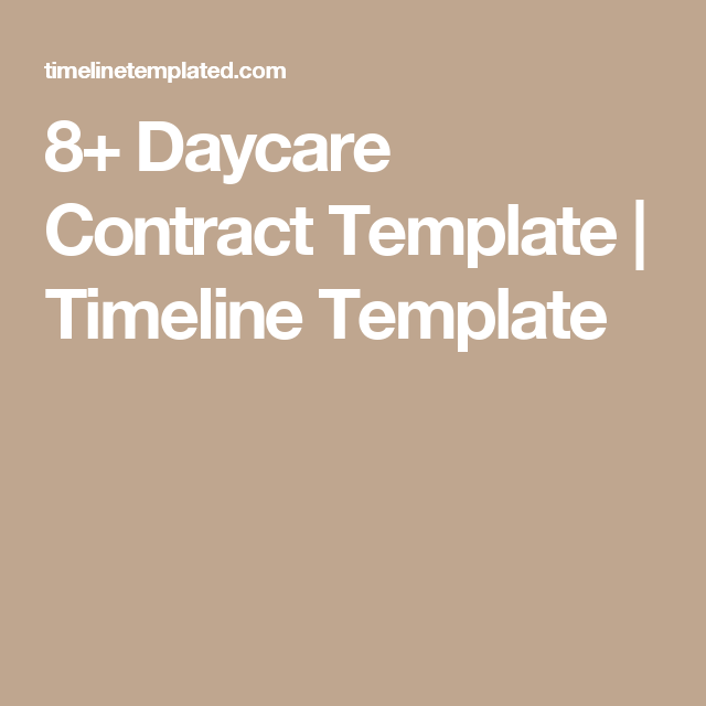 Daycare Contract Template  Timeline Template  Childcare Ideas