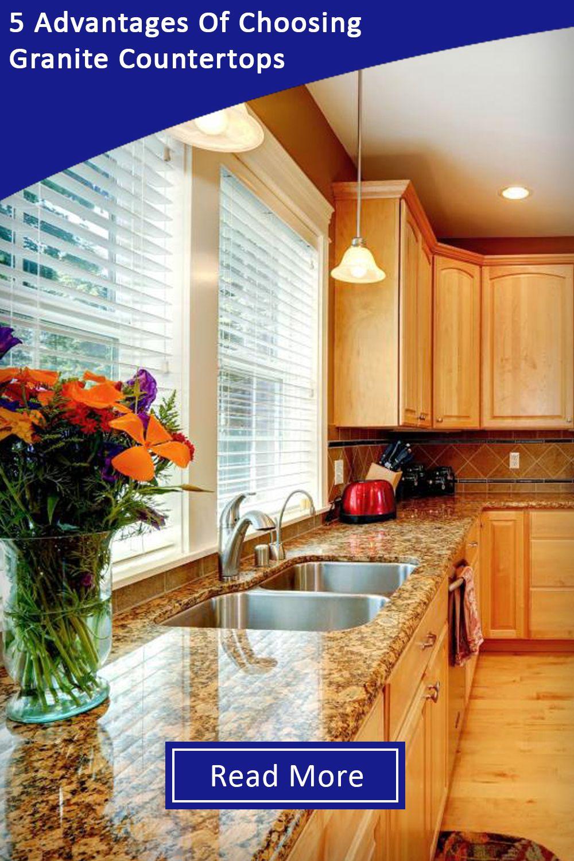 5 Advantages of Choosing Granite Countertops Granite