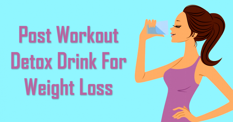 Best Weight Loss Drinks After Workout Post Workout Drink