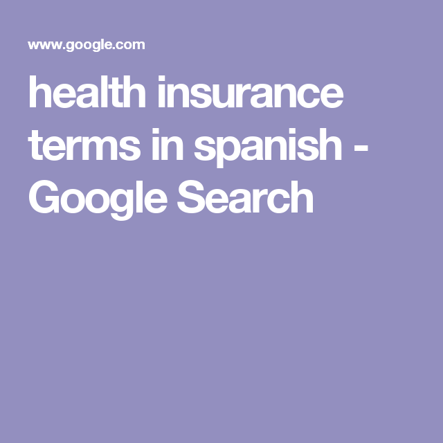 Health Insurance Terms In Spanish Google Search Oatmeal Cookie