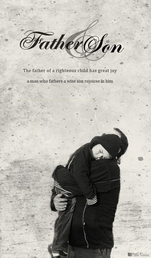 Father And Son Scripture Father And Son Bible Verses Bible