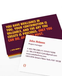 Seth Godin Quotes on business cards?  YES! and Thank you!  Moo.com for the win, again