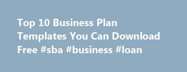 Top 10 Business Plan Templates You Can Download Free #sba - free loan template
