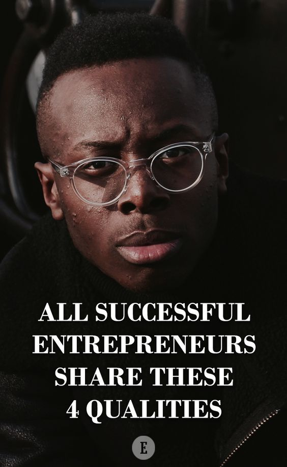 What are the qualities of an effective entrepreneur?