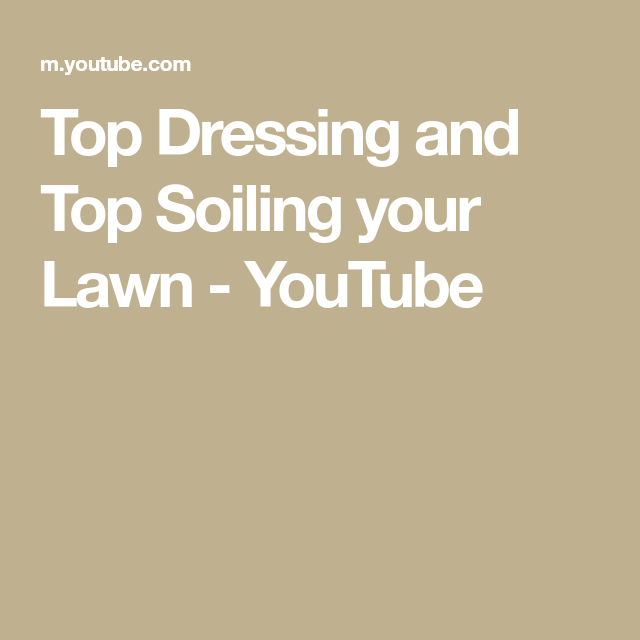 d0210ca122 Top Dressing and Top Soiling your Lawn - YouTube | Gardening | Top soil,  Raised beds, Lawn
