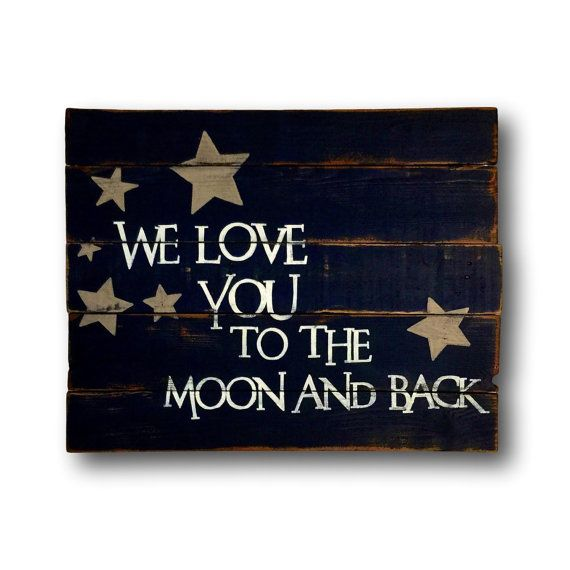We Love You To The Moon And Back Sign Nursery Decor Wall Art