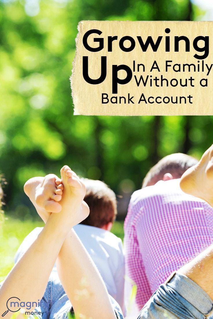 Growing up in a family without a bank account best money