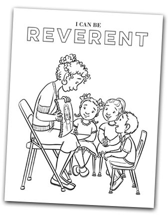 Year 01 Lesson 49 Reverence Is Love Lds Coloring Pages