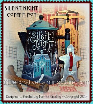The Decorative Painting Store: Silent Night Coffee Pot ePattern - Martha Smalley - PDF DOWNLOAD, Newly Added Painting Patterns / e-Patterns