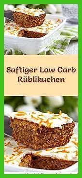 Schneller, saftiger Low Carb Rüblikuchen – Rezept ohne Zucker #Carb #Fitness food logo #Fitness food...