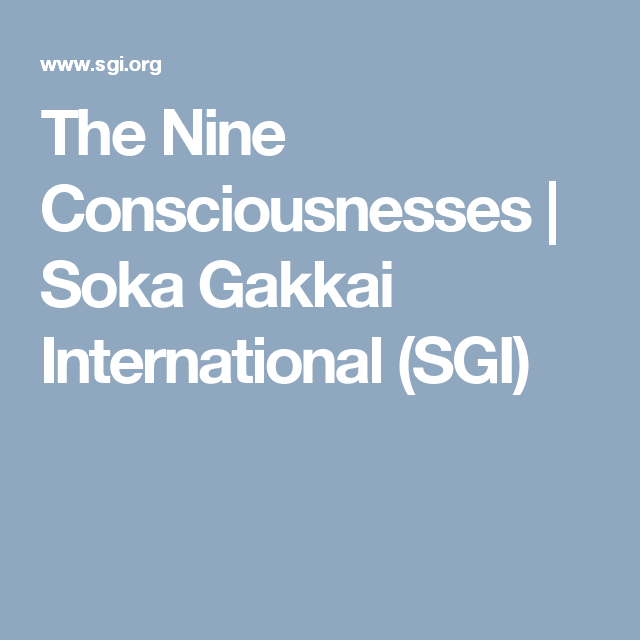 The Nine Consciousnesses | Soka Gakkai International (SGI)