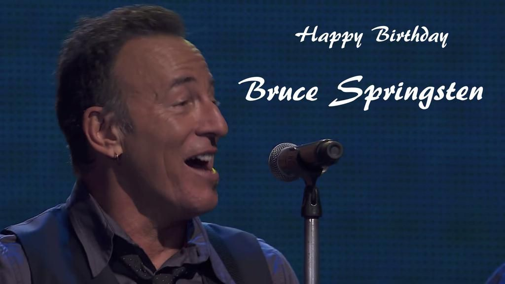 Happy Birthday Bruce @springsteen