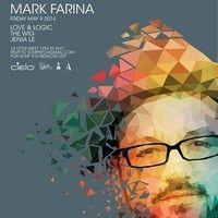 Mark Farina Live At Soup Cielo 5 9 14 Farina Marks Soup
