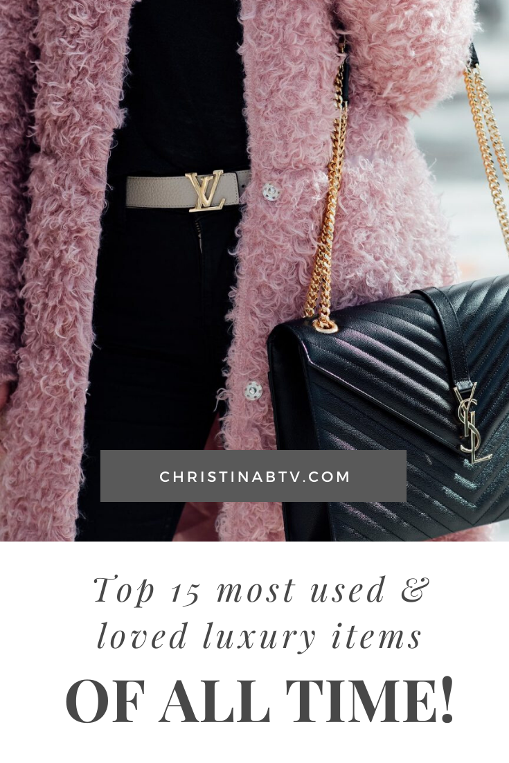 Top 7 Most Used And Loved Luxury Items of ALL TIME!  Best